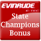 Evinrude State Champions Bonus